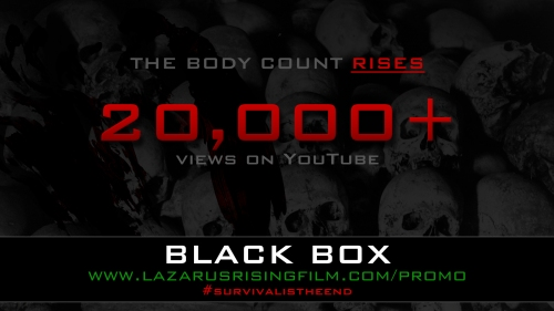 Black Box has reached 20 000 plus views! Thanks for the support.